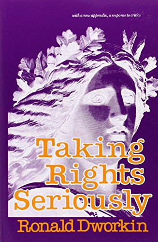 9780674867116: Taking Rights Seriously: With a New Appendix, a Response to Critics
