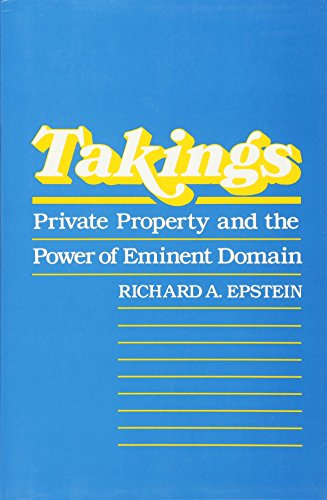 9780674867291: Takings: Private Property and the Power of Eminent Domain