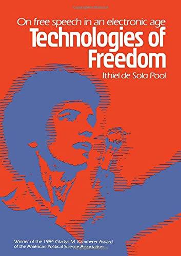9780674872332: Technologies of Freedom (Belknap Press)