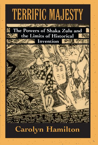 9780674874466: Terrific Majesty: The Powers of Shaka Zulu and the Limits of Historical Invention