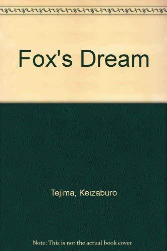 9780674874510: Fox's Dream