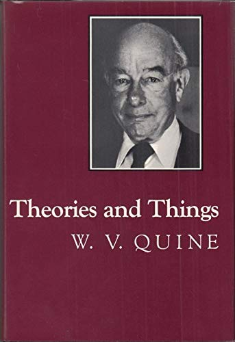 9780674879256: Theories and Things