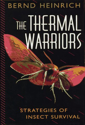 9780674883406: The Thermal Warriors: Strategies of Insect Survival