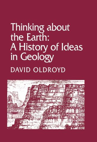 9780674883826: Thinking about the Earth: A History of Ideas in Geology (Studies in the History and Philosophy of the Earth Sciences)