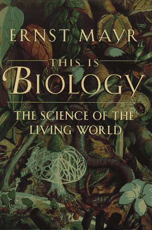 9780674884687: This is Biology: Science of the Living World: The Science of the Living World