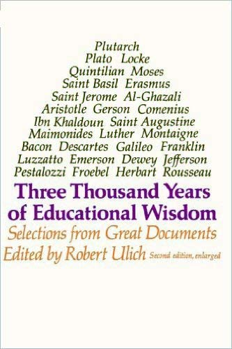 9780674890725: Three Thousand Years of Educational Wisdom: Selections from Great Documents