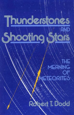 9780674891388: Thunderstones and Shooting Stars: The Meaning of Meteorites