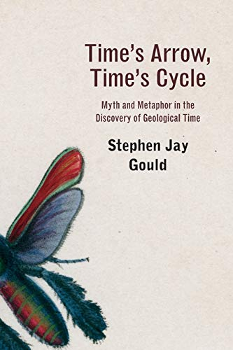 9780674891999: Time's Arrow, Time's Cycle: Myth and Metaphor in the Discovery of Geological Time (The Jerusalem-Harvard Lectures)