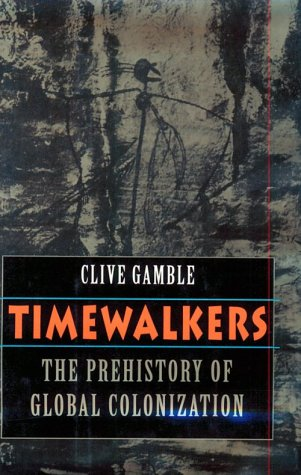 9780674892026: Timewalkers - the Prehistory of Global Colonization (Cobee)