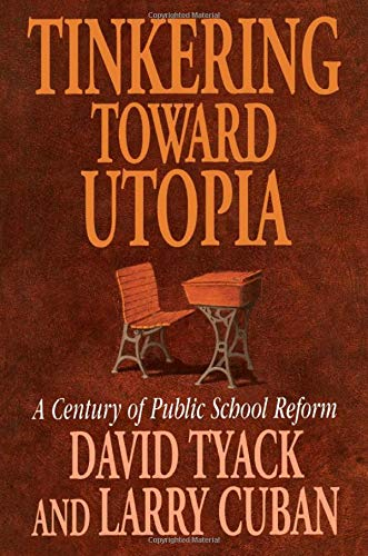 9780674892835: Tinkering toward Utopia: A Century of Public School Reform