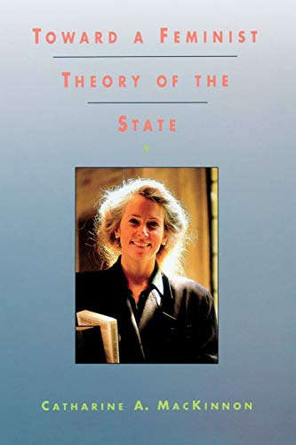 9780674896468: Toward a Feminist Theory of the State