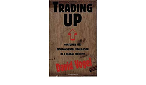 9780674900837: Trading Up: Consumer and Environmental Regulation in a Global Economy