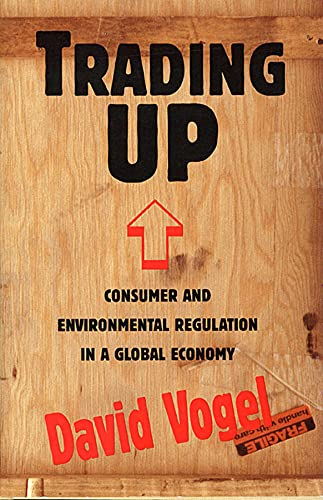 9780674900844: Trading Up: Consumer and Environmental Regulation in a Global Economy