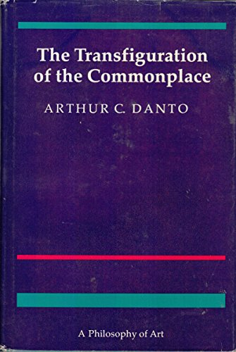 9780674903456: The Transfiguration of the Commonplace: A Philosophy of Art