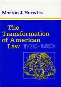 The Transformation of American Law, 1780-1860