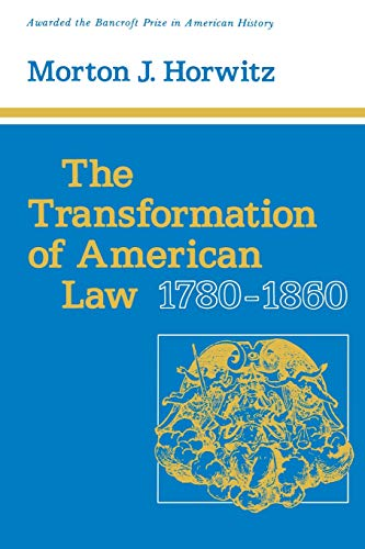 The Transformation of American Law 1780-1860