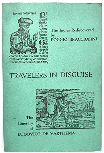9780674906457: Travelers in Disguise: Narratives of Eastern Travel by Poggio Bracciolini and Ludovico de Varthema (Harvard Texts from the Romance Languages)