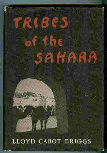 9780674908703: Tribes of the Sahara