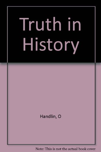 9780674910256: Truth in History