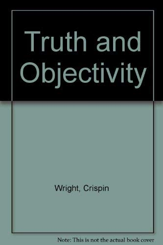 9780674910867: Truth and Objectivity