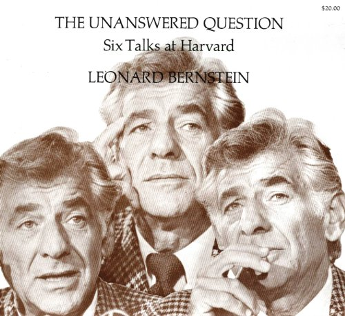 9780674920002: The Unanswered Question: Six Talks at Harvard (The Charles Eliot Norton Lectures)