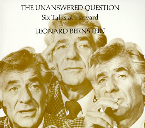 9780674920019: The Unanswered Question: Six Talks at Harvard
