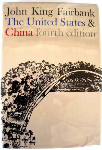 9780674924352: United States and China (American Foreign Political Library)