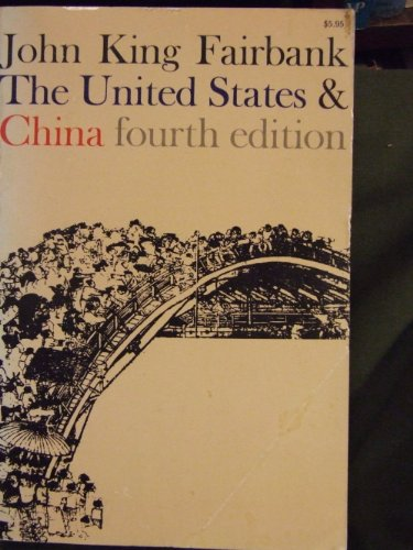 9780674924369: The United States and China (American Foreign Policy Library)