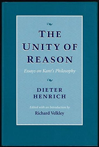 9780674929050: The Unity of Reason: Essays on Kant's Philosophy