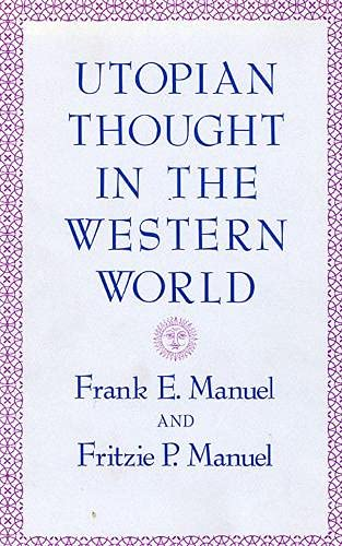 9780674931855: Utopian Thought in the Western World (Belknap Press)