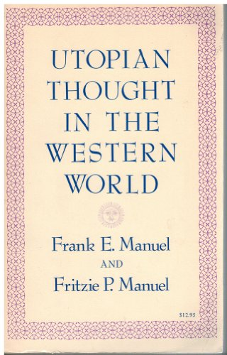9780674931862: Utopian Thought in the Western World