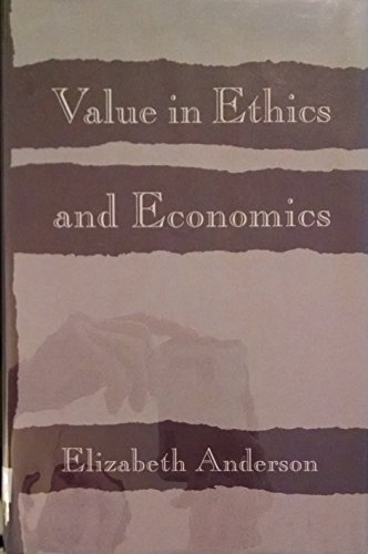 9780674931893: Value in Ethics and Economics