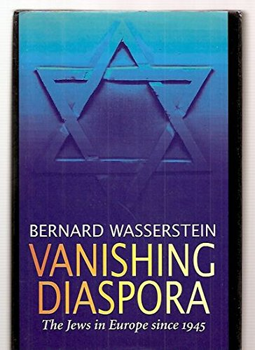 9780674931961: Vanishing Diaspora: The Jews in Europe Since 1945