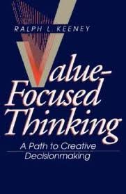 9780674931978: Value-focused Thinking: Path to Creative Decisionmaking