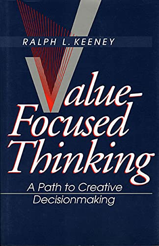 9780674931985: Value-Focused Thinking a Path to Creative Decisionmaking
