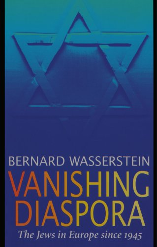 9780674931992: Vanishing Diaspora: The Jews in Europe Since 1945