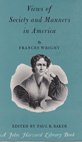 9780674938403: Views of Society and Manners in America