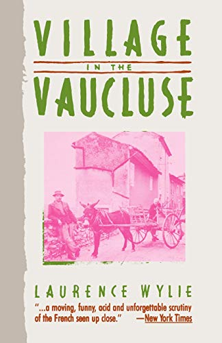 9780674939363: Village in the Vaucluse: Third Edition