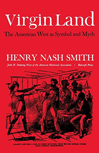 9780674939554: Virgin Land: The American West as Symbol and Myth (Harvard Paperback, HP 21)