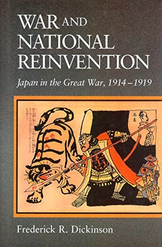 9780674946552: War and National Reinvention: Japan in the Great War, 1914-1919 (Harvard East Asian Monographs)