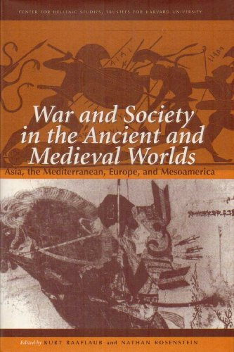 9780674946606: War and Society in the Ancient and Medieval Worlds: Asia, the Mediterranean, Europe and Mesoamerica (Center for Hellenic Studies: Colloquia)