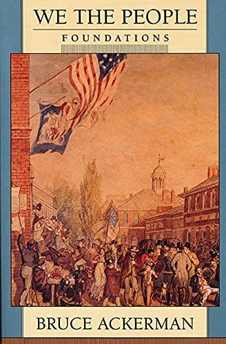 9780674948419: We the People, Volume 1: Foundations (We the People (Harvard))
