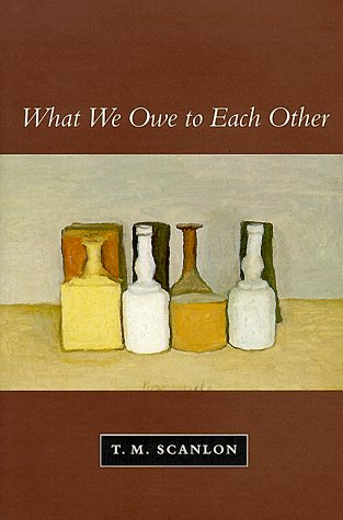 9780674950894: What We Owe to Each Other