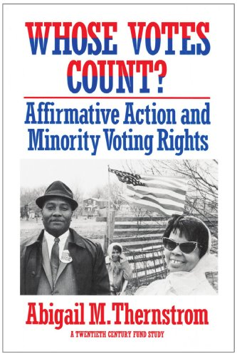 9780674951969: Whose Votes Count?: Affirmative Action and Minority Voting Rights (Twentieth Century Fund Books/Reports/Studies)