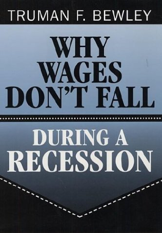 9780674952416: Why Wages Don't Fall During a Recession
