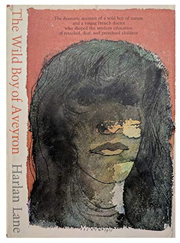 9780674952829: The Wild Boy of Aveyron