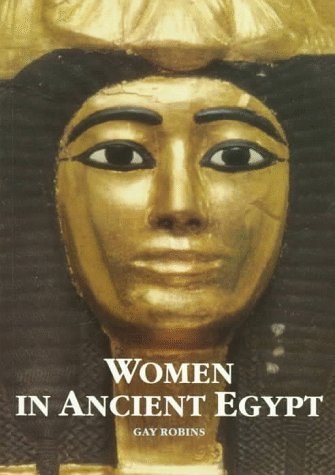9780674954687: Women in ancient Egypt
