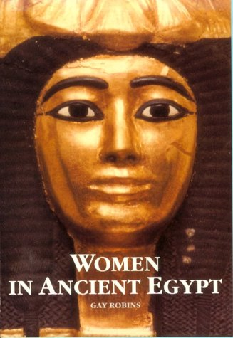 9780674954694: Women in Ancient Egypt