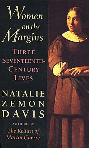 9780674955219: Women on the Margins: Three Seventeenth-Century Lives