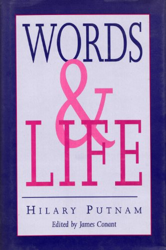 Words and Life. Edited by James Conant.: PUTNAM, Hilary (1926-2016):